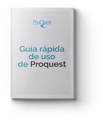 Guía Rápida de uso de Proquest